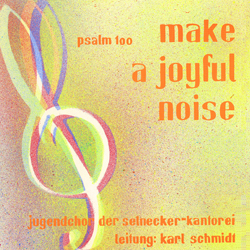 CD-Cover 'make a joyful noise'