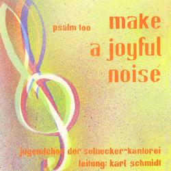 CD-Cover 'make a joyful noise'